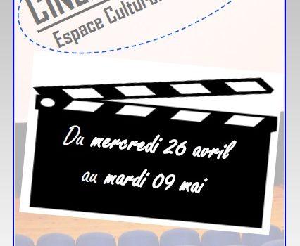 Programme cinéma du 26 Avril au 09 Mai 2017