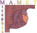 M.A.M.E.T